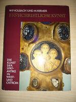 Frühchristliche Kunst - Die Kunst der Spätantike in West- und Ostrom