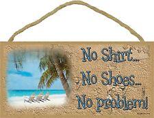 """No Shirt No Shoes No Problem Beach Chairs Sign Plaque 5""""x10"""" Nautical"""