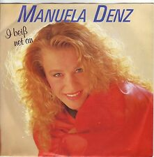 """""""7"""" - MANUELA DENZ - I beiß net an"""