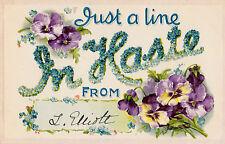 CD83.Vintage Greetings Postcard.Just a line in Haste.Pansies and forget me nots