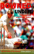 Downed Under: The Ashes in Australia 2006-2007, Haigh, Gideon, Very Good