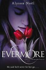 The Immortals: Evermore by Noel, Alyson Paperback New Book Free UK Delivery