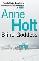 Blind Goddess (Hanne Wilhelmsen Series), Holt, Anne, Very Good Book