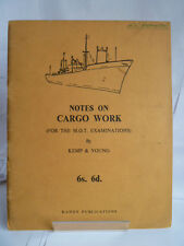 NOTES ON CARGO WORK; FOR THE M.O.T EXAMINATIONS 1960 by KEMP & YOUNG
