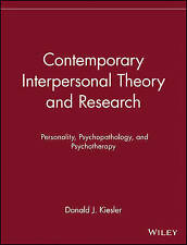 Contemporary Interpersonal Theory and Research: Personality, Psychopathology, an