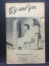 1947... BRIGHAM YOUNG and YOU... university entrance guide for new students