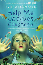 Help Me, Jacques Cousteau by Gil Adamson New Paperback Book