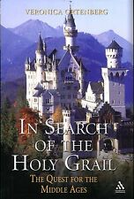 Ortenberg, Veronica IN SEARCH OF THE HOLY GRAIL : THE QUEST FOR THE MIDDLE AGES