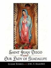 Saint Juan Diego and Our Lady of Guadalupe (Paperback or Softback)