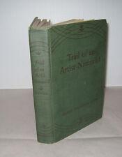 Trail of an Artist-Naturalist Ernest Thompson Seton Signed Scribner Sons 1946 HB