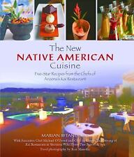 THE NEW NATIVE AMERICAN CUISINE~5-Star Recipes from Kai Restaurant Chefs Arizona