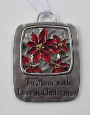 DD To Mom with love at Christmas Tidings CHRISTMAS ORNAMENT Ganz