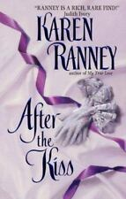 After the Kiss by Karen Ranney (2000, Paperback)
