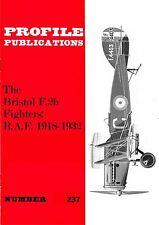 BRISTOL F.2b FIGHTER: PROFILE PUBS #237/ NEW PRINT AUGMENTED FACSIMILE ED