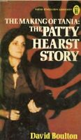 The Making of Tania: the Patty Hearst Story by Boulton, David J. Paperback Book