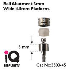 Ball Abutment 3 mm 4.5 mm platform - Dental Implants Implant Prosthetics Lab new