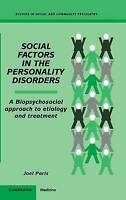 Social Factors in the Personality Disorders: A B, Joel Paris, New