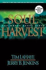 Left Behind: Soul Harvest : The World Takes Sides 4 by Jerry B. Jenkins and Tim