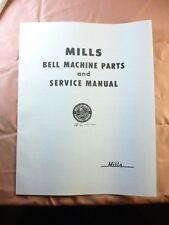 Mills Bell Slot machine parts list and service manual reprint