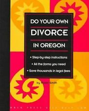 Do Your Own Divorce in Oregon (Nolo Press Self-Help Law) by Robin Smith