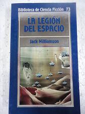 Biblioteca Ciencia Ficcion num.73,La Legion del Espacio,Jack Williamson,Orbis
