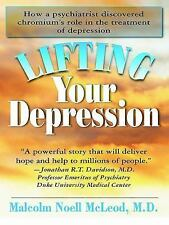 Lifting Your Depression by Malcolm Noell McLeod (2009, Paperback)