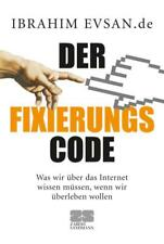 Der Fixierungs-Code von Ibrahim Evsan (2009, Gebundene Ausgabe)