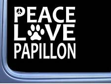 "Papillon Peace Love L615 Dog Sticker 6"" decal"