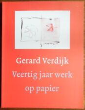 Gerard Verdijk - Veertig jaar werk op papier - Maureen Trappeniers - 1998
