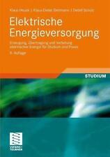 Elektrische Energieversorgung von Detlef Schulz, Klaus-Dieter Dettmann