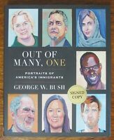Out of Many One America's Immigrants George W. Bush Signed Hardcover Book