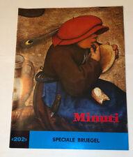 "Minuti ""202""  Speciale Bruegel"