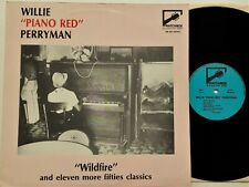 Willie 'Piano Red' Perryman - Wildfire & 11 More Fifties Classics LP 1989 UK EX+