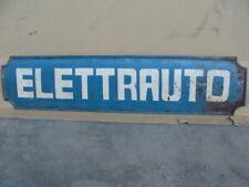 Insegna Elettrauto officina old sign