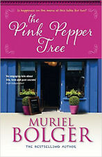 The Pink Pepper Tree, New, Bolger, Muriel Book