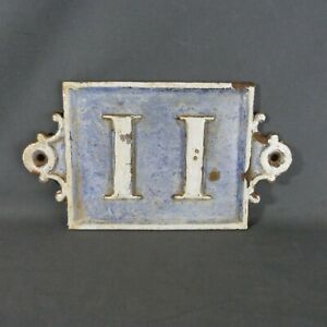 Old Large & Heavy French House Number 11 Door Wall Plate Plaque Cast Iron Sign
