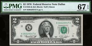 1976 $2 Dallas Federal Reserve Note FRN • PMG 67 EPQ • 1935-K