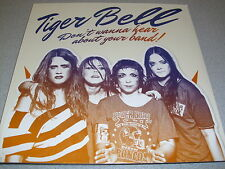 Tiger Bell - Don't Wanna Hear About Your Band!  - LP Vinyl //// Neu & OVP