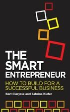 The Smart Entrepreneur: How to build for a successful business - New Book Sabrin