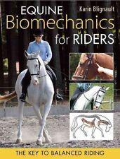 Equine Biomechanics for Riders The Key to Balanced Riding 9780851319537