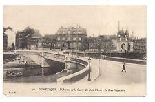 dunkerque  l'avenue de la gare ,le pont thiers ,la sous-prèfecture
