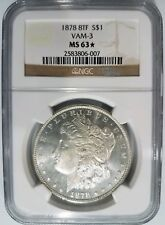 1878 Silver Morgan Dollar NGC MS 63 STAR VAM 3 Mint Error PL DMPL DPL