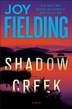 Shadow Creek: A Novel by Joy Fielding