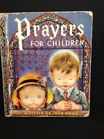 "Prayers for Children Little Golden Book #205 1952 ""A"" 1st Edition 28 Pages"