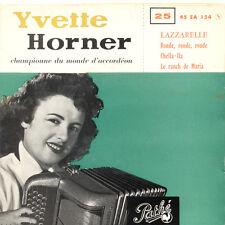YVETTE HORNER Lazzarelle Ronde Ronde Ronde.. FR Press Pathé 45 EA 154 S EP