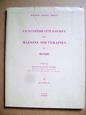 Généalogie Maisons souveraines du Monde Les Orléans tome VI /D7