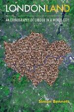 Londonland: An Ethnography Of Labour In A World City (management, Policy + Ed...