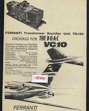 BOAC 1965 THE VC-10 WITH FERRANTI TRANSFORMER RECTIFIER TR.150 1965 AD