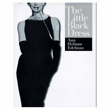 THE LITTLE BLACK DRESS BY AMY HOLMAN EDELMAN PUBLISHED BY SIMON & SCHUSTER 1997