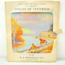 Vintage M.A. Donohue & Co. Pictures in Full Color Indians Of Yesterday